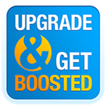 upgrade and get boosted